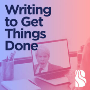 Writing to get things done