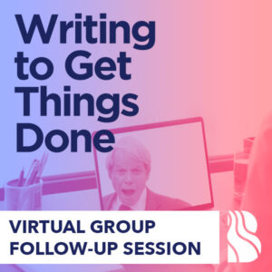 Virtual Group Follow-Up Session for Writing to Get Things Done